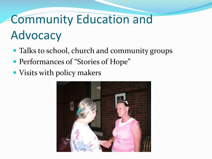 Community Education and Advocacy