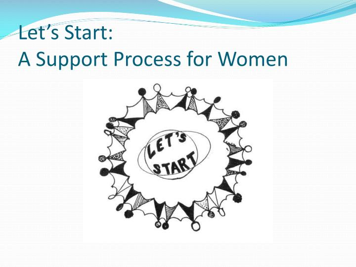let s start a support process for women
