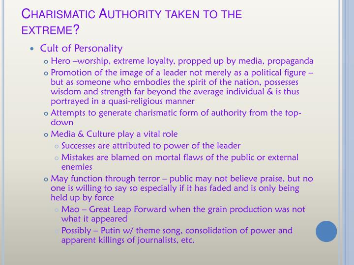 Charismatic Authority taken to the extreme?