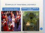 examples of traditional legitimacy