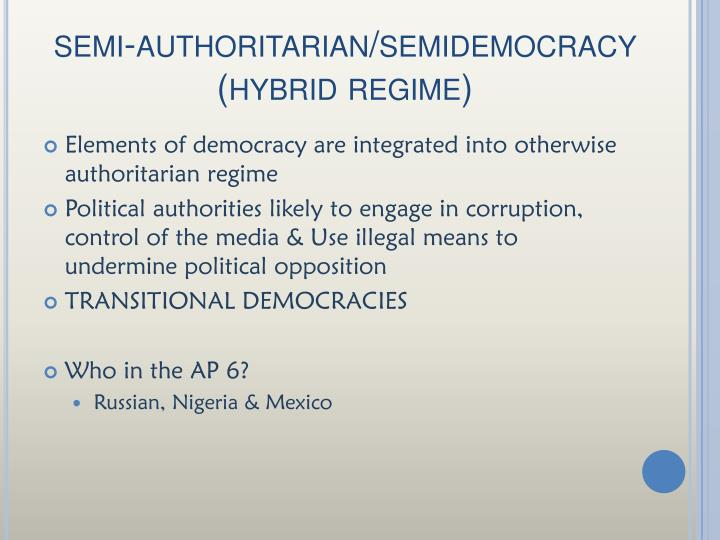 semi-authoritarian/