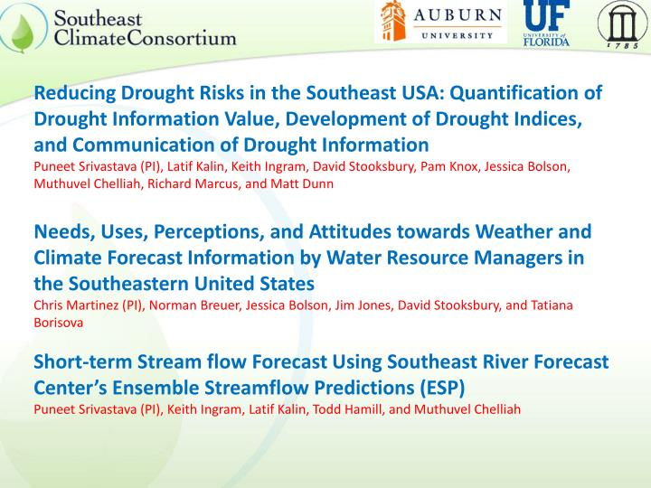 Reducing Drought Risks in the Southeast USA: Quantification of Drought Information Value, Developmen...