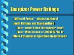 energizer power ratings