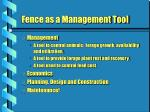 fence as a management tool1