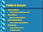 paddock designs