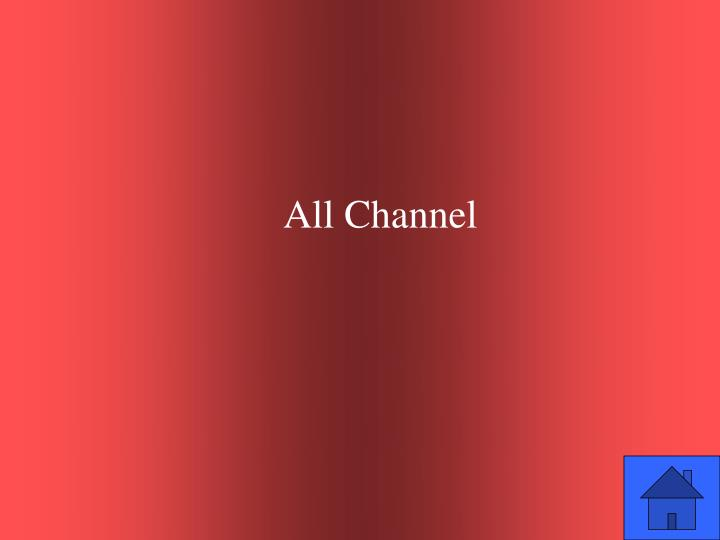 All Channel