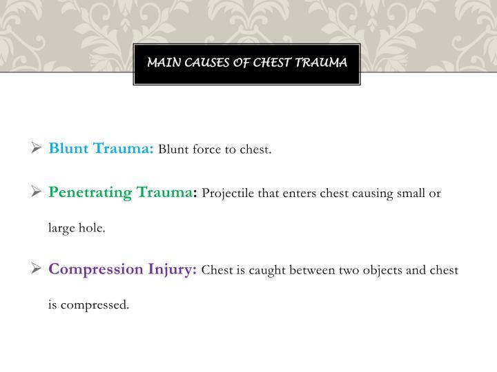 Main Causes of Chest Trauma