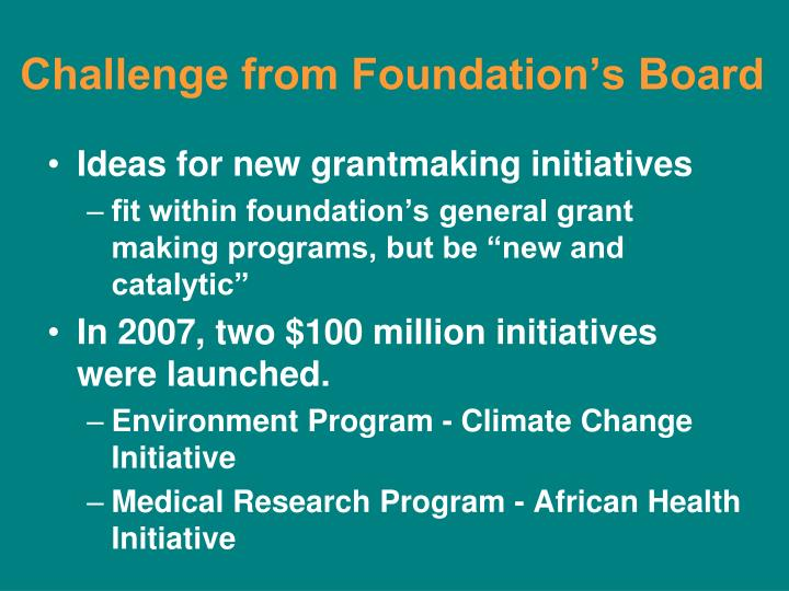 Challenge from Foundation's Board