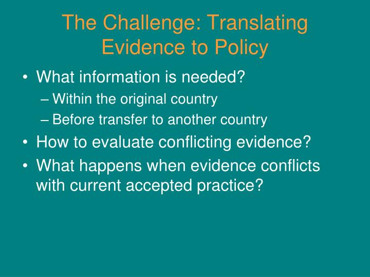 The Challenge: Translating Evidence to Policy