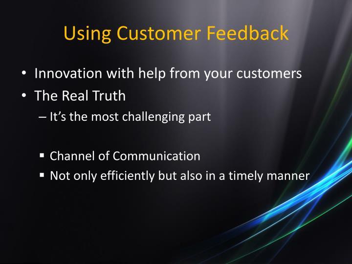 Using Customer Feedback