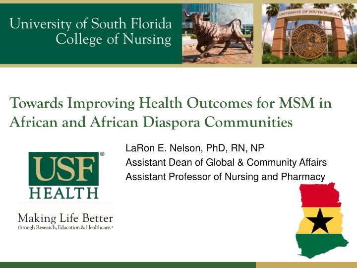 Towards improving health outcomes for msm in african and african diaspora communities