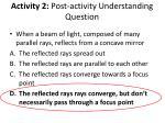 activity 2 post activity understanding question1