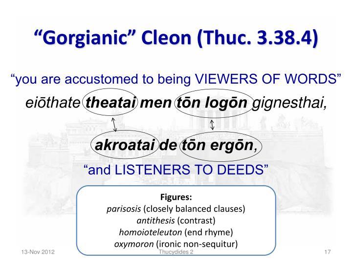 """Gorgianic"" Cleon (Thuc. 3.38.4)"