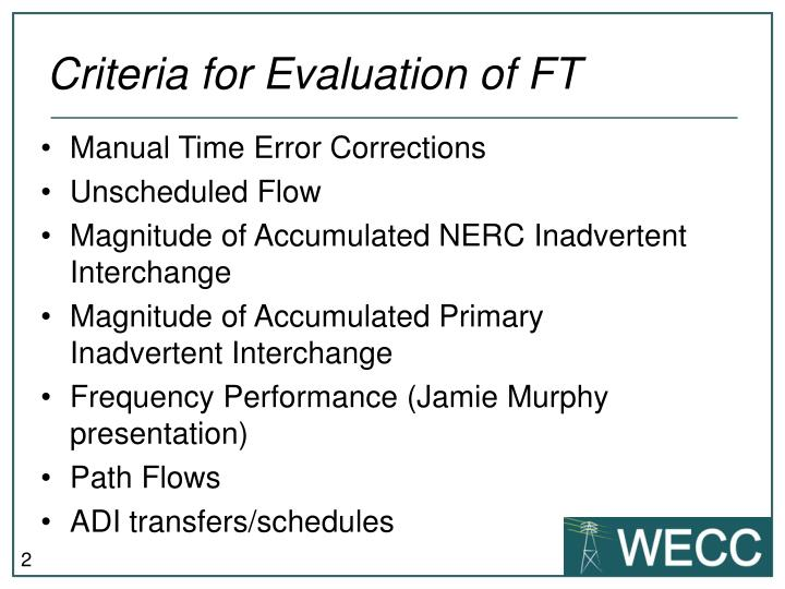 Criteria for evaluation of ft