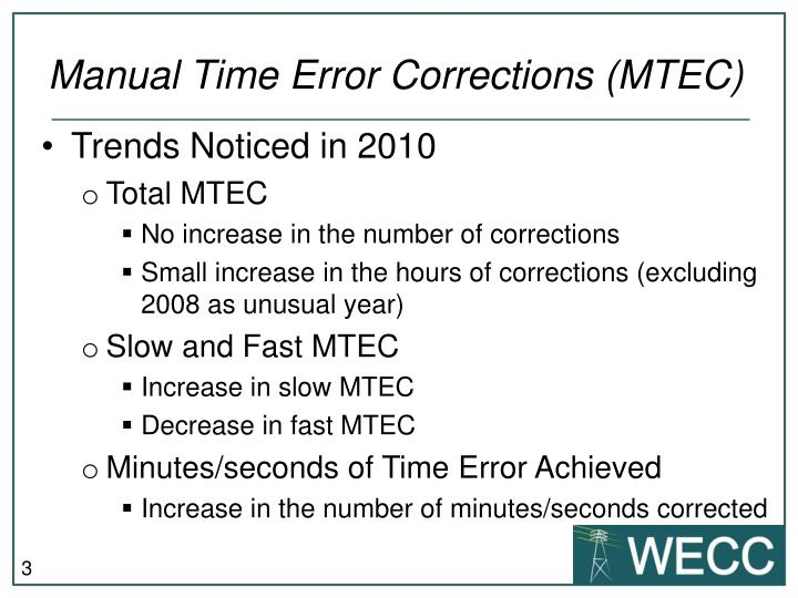 Manual time error corrections mtec