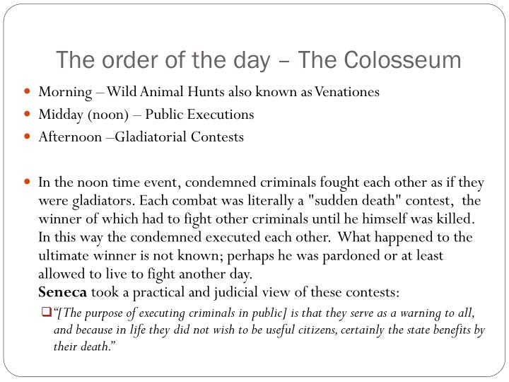 The order of the day – The Colosseum