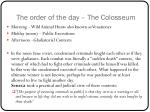 the order of the day the colosseum