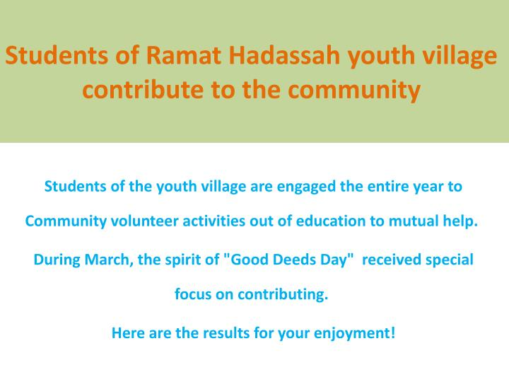Students of Ramat Hadassah youth village contribute to the community