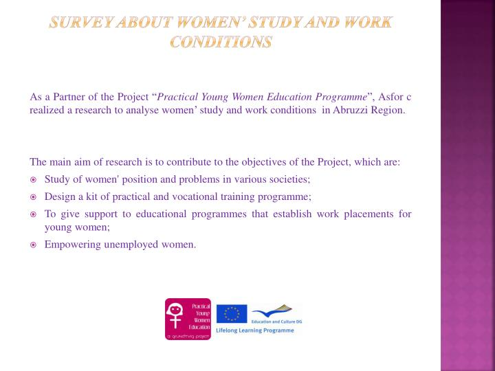 Survey about women study and work conditions