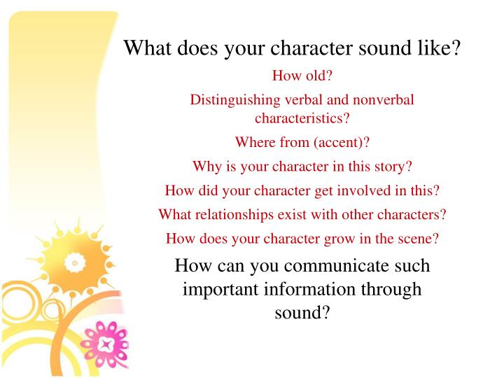 What does your character sound like?