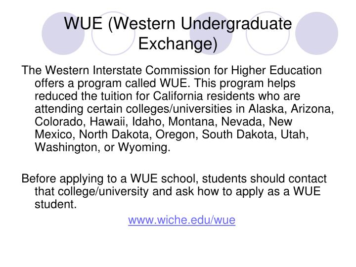 WUE (Western Undergraduate Exchange)