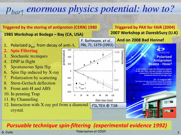 P bar enormous physics potential how to