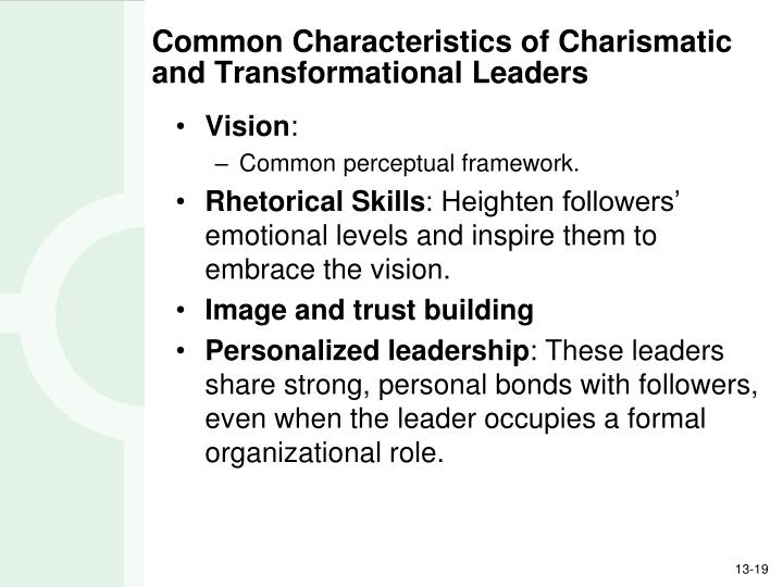 Common Characteristics of Charismatic and Transformational Leaders