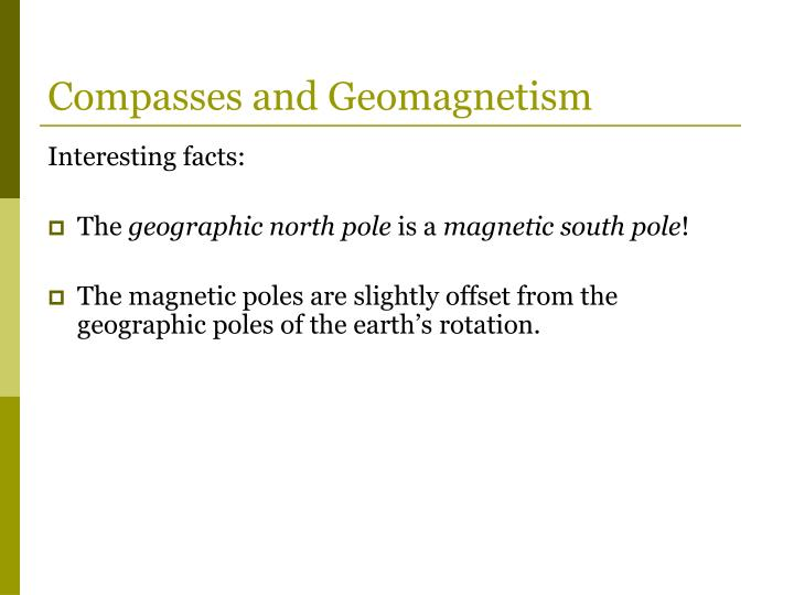 Compasses and Geomagnetism