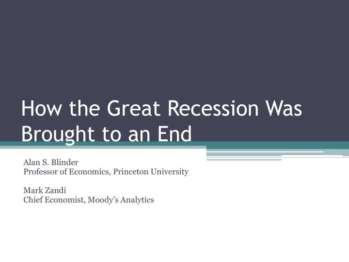 How the great recession was brought to an end