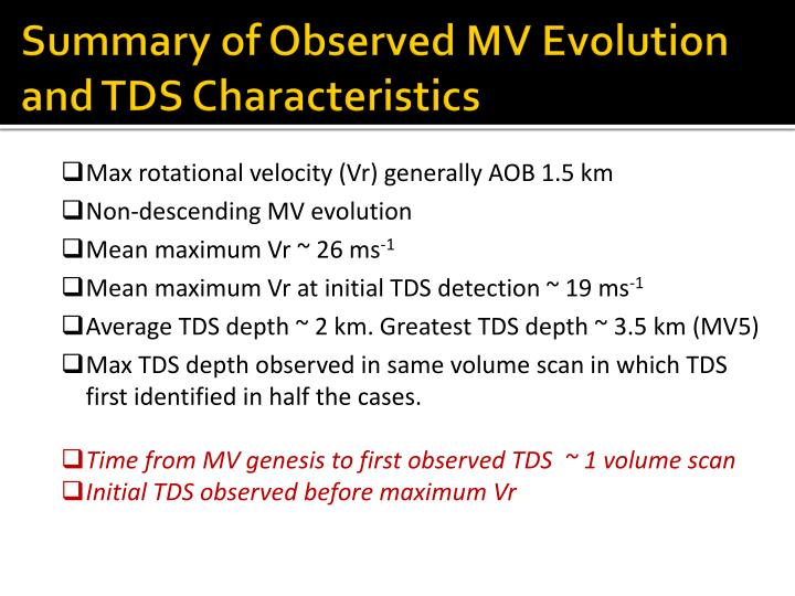 Summary of Observed MV Evolution and TDS Characteristics