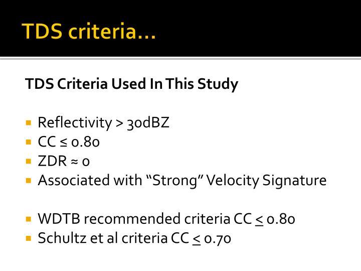 TDS criteria…