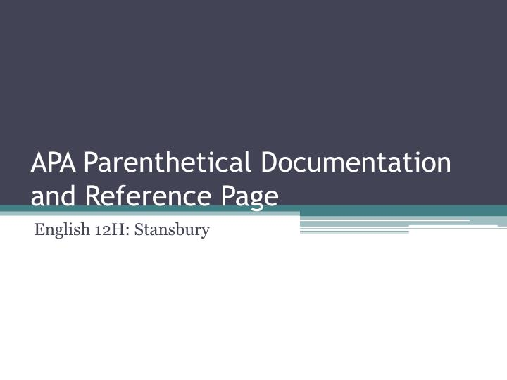 Apa parenthetical documentation and reference page