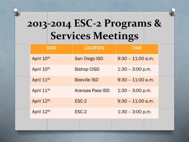 2013-2014 ESC-2 Programs & Services Meetings