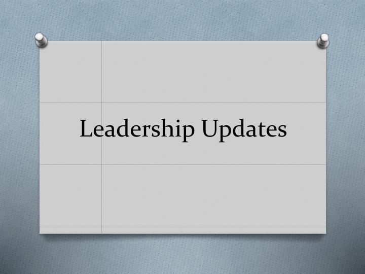 Leadership Updates