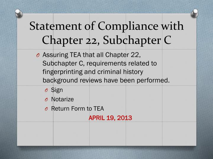 Statement of Compliance with Chapter 22, Subchapter C