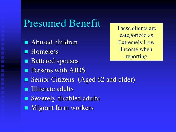 Presumed Benefit