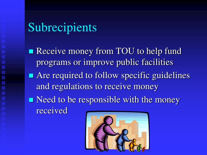 Subrecipients