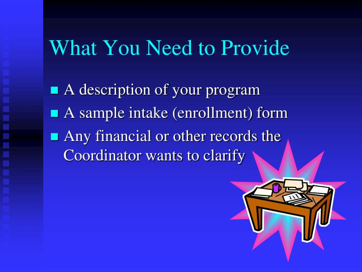 What You Need to Provide