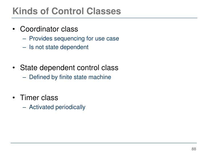 Kinds of Control Classes