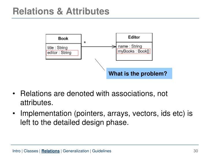 Relations & Attributes