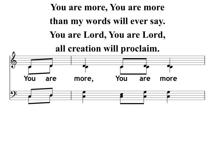 You are more, You are more