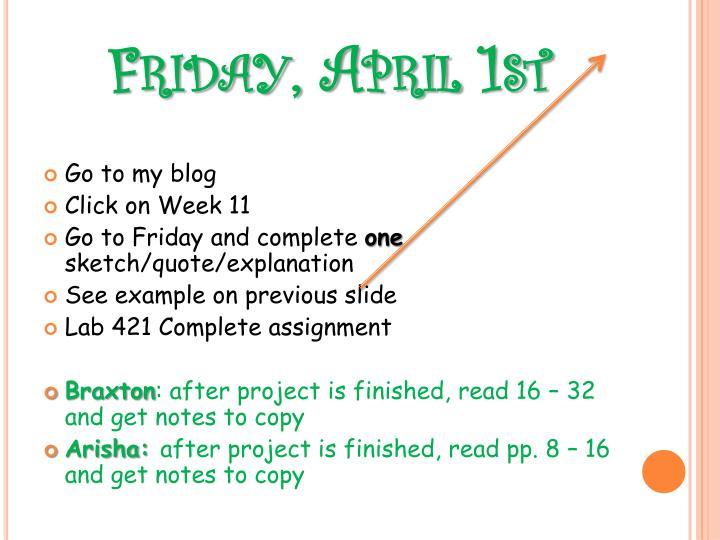 Friday, April 1st