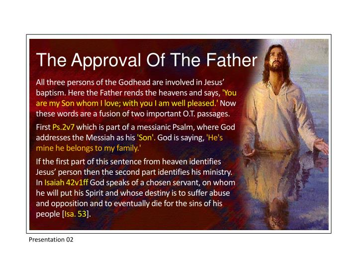 The Approval Of The Father
