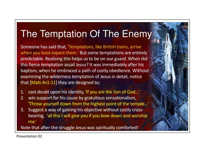 The Temptation Of The Enemy