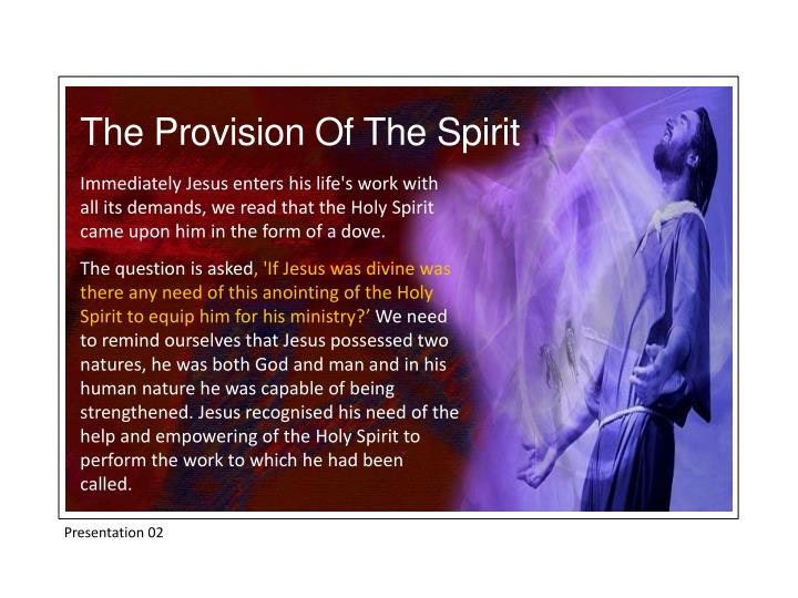The Provision Of The Spirit