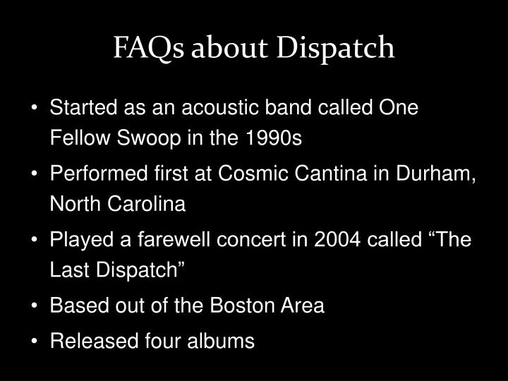 Faqs about dispatch
