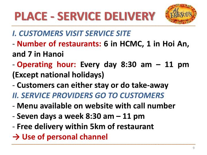 PLACE - SERVICE DELIVERY