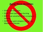 avoid these activities