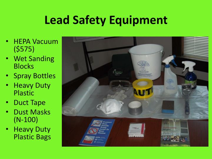 Lead Safety Equipment