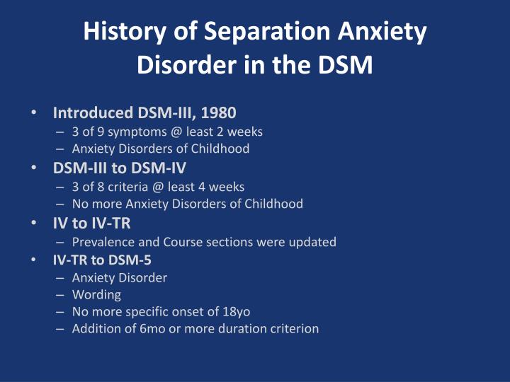History of Separation Anxiety Disorder in the DSM